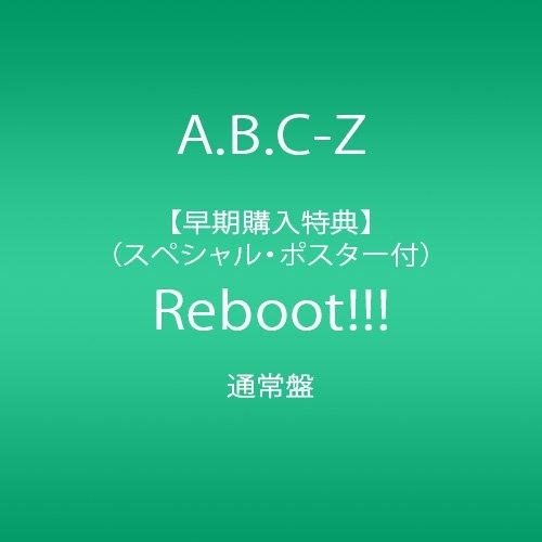 【早期購入特典あり】Reboot!!! 通常盤(スペシャル・ポスター「通常盤ver.」付)