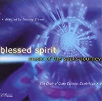 Blessed Spirit a Soul's Journey