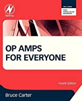Op Amps for Everyone, Fourth Edition by Bruce Carter(2013-01-25)