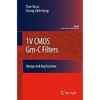1V CMOS Gm-C Filters (Analog Circuits and Signal Processing)