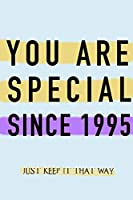 """NOTEBOOK """"YOU ARE SPECIAL SINCE 1995""""  MATTE FINISH *HIGH QUALITY* 6x9 inches  120 pages"""