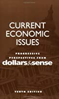 Current Economic Issues, Tenth Edition