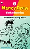 The Slumber Party Secret (Nancy Drew Notebook)