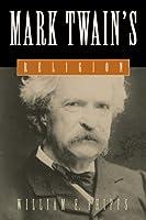 Mark Twain's Religion