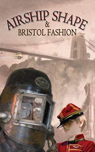 Download Airship Shaped & Bristol Fashion 1908039299