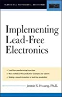 Implementing Lead-Free Electronics (Professional Engineering)