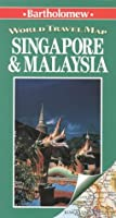 Singapore & Malaysia: World Travel Map (Bartholomew World Travel Series Maps)