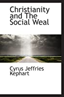 Christianity and The Social Weal