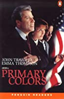 Primary Colors New Edition (Penguin Readers (Graded Readers))