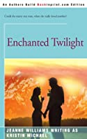 Enchanted Twilight