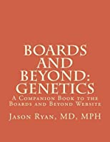 Boards and Beyond: Genetics: A Companion Book to the Boards and Beyond Website [並行輸入品]