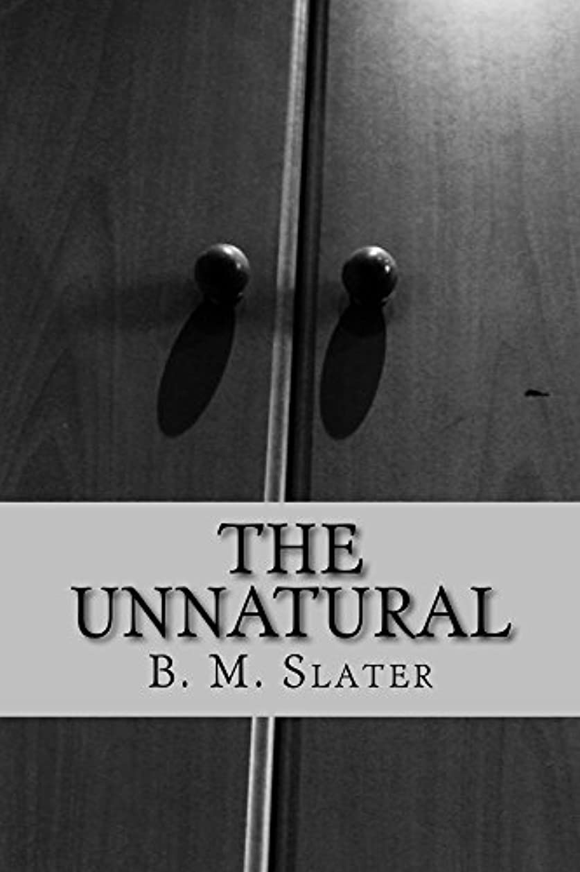 アピール楽観的コードThe Unnatural (English Edition)