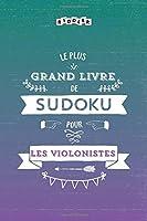 Le plus grand livre de Sudoku pour les violonistes