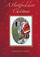 A Hertfordshire Christmas (Images of England S)