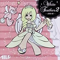 WHITE FEATHER II~追憶の扉~