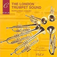 The London Trumpet Sound, Volume 2 by The London Trumpets (2003-05-03)