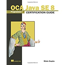 OCA Java SE 8 Programmer I Certification Guide