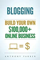 Blogging: How To Make Money Online And Build Your Own $100,000+ Online Business Blogging, Make Money Blogging, Blogging Business, How To Make Money Blogging, Passive Income, How To Make Money Online