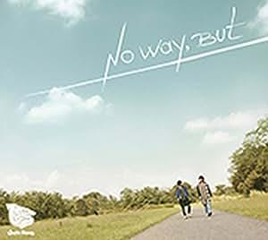 No Way, But 豪華盤 [DVD付初回限定盤]