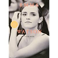 EMMA WATSON STYLE BOOK ALL ABOUT EMMA (MARBLE BOOKS Love Fashionista)