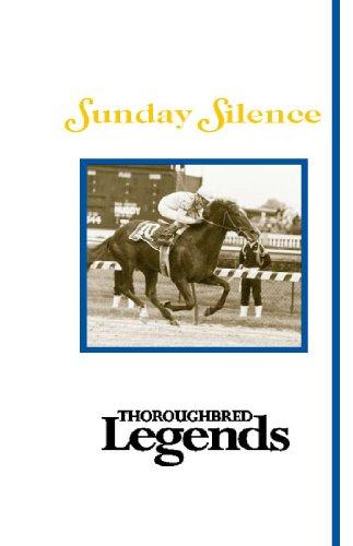 Sunday Silence: Thoroughbred L...