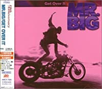 Get Over It by Mr. Big