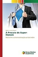 A Procura Do Super-Homem