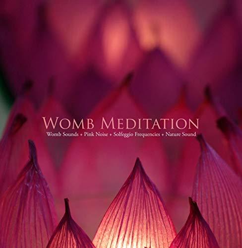 4つのピュアヒーリングをMIXした超瞑想系リラクゼーションアルバム ~ ウームメディテーション | WOMB MEDITATION