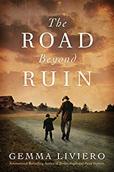 The Road Beyond Ruin by [Liviero, Gemma]