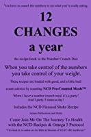 12 Changes a Year: The Recipe Book to the Number Crunch Diet