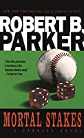 Mortal Stakes (Spenser) by Robert B. Parker(1987-05-01)