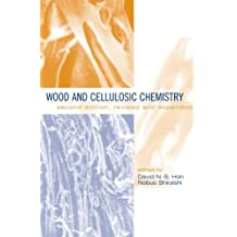 Wood and Cellulosic Chemistry, Second Edition Revised and Expanded