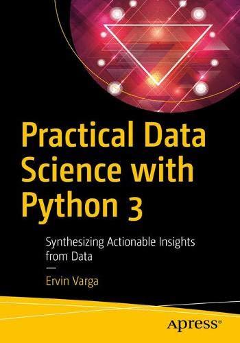 [画像:Practical Data Science with Python 3: Synthesizing Actionable Insights from Data]