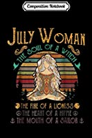 Composition Notebook: july woman the soul of a witch mouth of a sailor  Journal/Notebook Blank Lined Ruled 6x9 100 Pages
