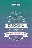 O melhor de todos os livros de quebra-cabeças de Sudoku para ecologistas