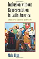 Inclusion without Representation in Latin America (Cambridge Studies in Gender and Politics)