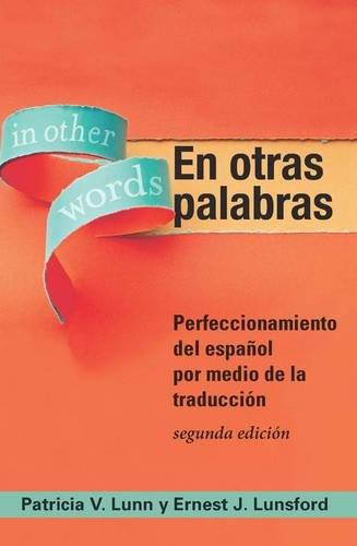 Download En otras palabras: Perfeccionamiento del espanol por medio de la traduccion 1589019741
