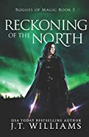 Reckoning of the North: A Tale of the Dwemhar (Rogues of Magic)