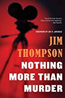 Nothing More than Murder (Mulholland Classic)