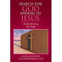 Search for God Ending in Jesus: The Joy of Living the Gospel