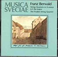 String Quartets Nos. 2 & 3 by FRANZ BERWALD (1994-07-25)