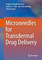 Microneedles for Transdermal Drug Delivery
