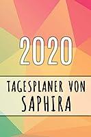 2020 Tagesplaner von Saphira: Personalisierter Kalender fuer 2020 mit deinem Vornamen