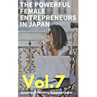 The Powerful Female Entrepreneurs in Japan (Top100 Book 7) (English Edition)