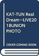 KAT-TUN Real Dream