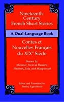 Nineteenth-Century French Short Stories (Dual-Language) (Dover Dual Language French)