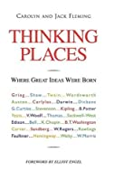 Thinking Places: Where Great Ideas Were Born