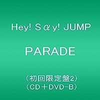 PARADE (初回限定盤2) (CD+DVD-B)