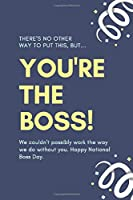 You're the Boss!: Lined notebook