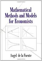 Mathematical Methods and Models for Economists